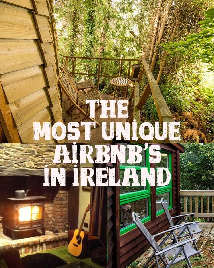 Unique AirBnB's In Ireland