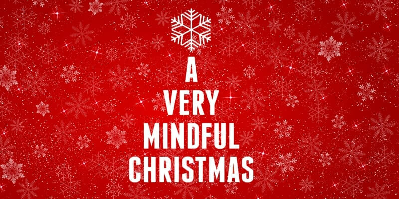 a mindful Christmas