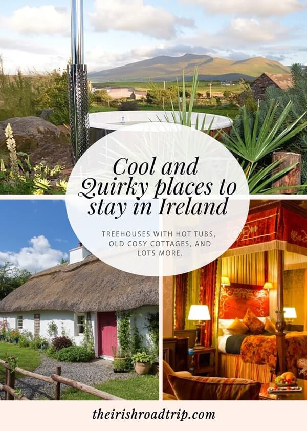 Quirky places to stay in Ireland