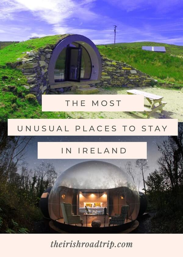 unusual places to stay ireland