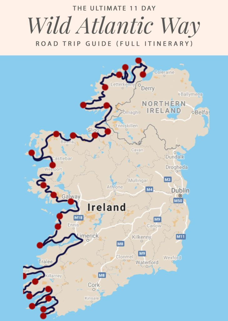 Map Of Ireland On Her Face.Wild Atlantic Way Itinerary A Locals Guide For Tourists 2019 Update